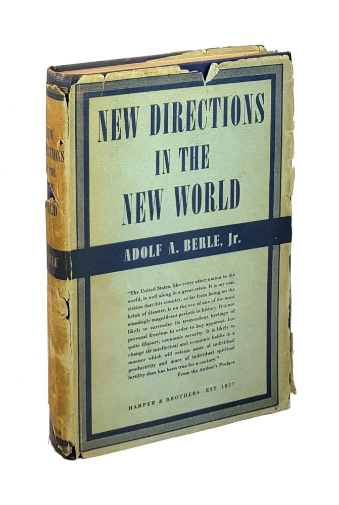 New Directions in the New World. Adolf A. Berle Jr.