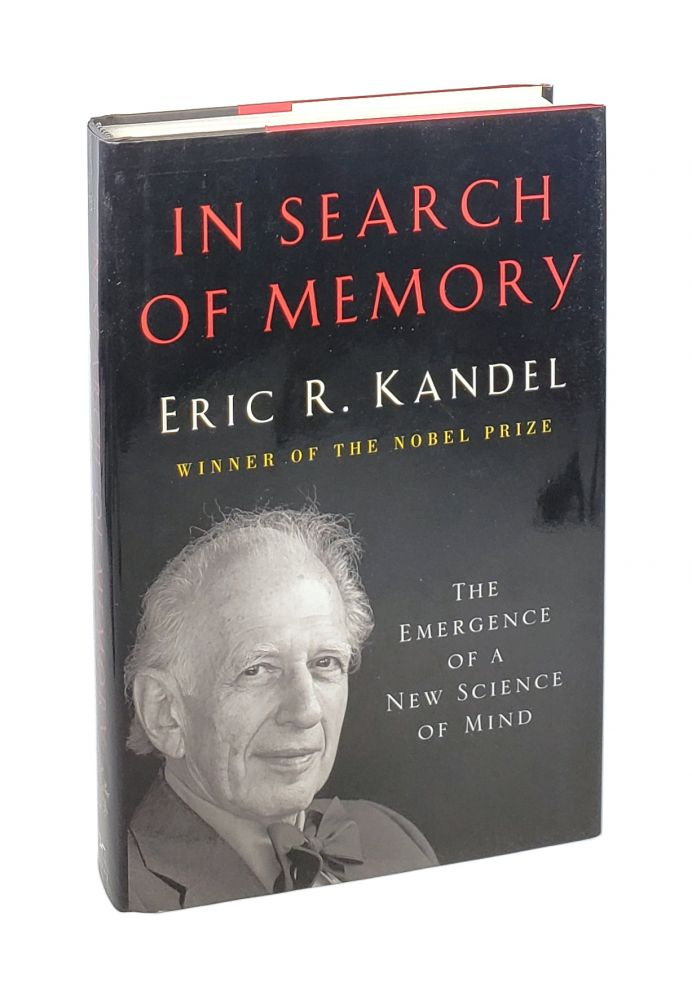 In Search of Memory: The Emergence of a New Science of Mind [Inscribed to William Safire]. Eric R. Kandel.