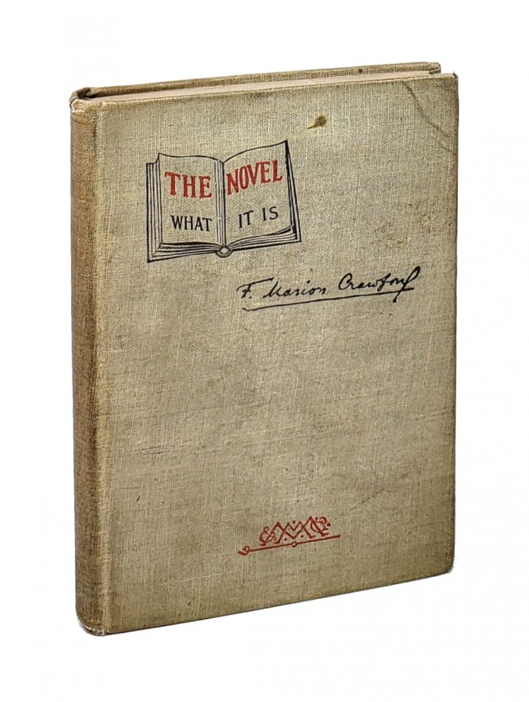The Novel: What It Is [William Safire Copy]. F. Marion Crawford.