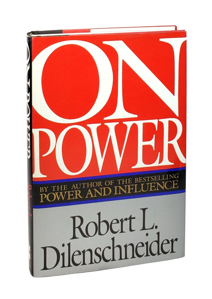 On Power [Inscribed and with TLS to William Safire]. Robert L. Dilenschneider.