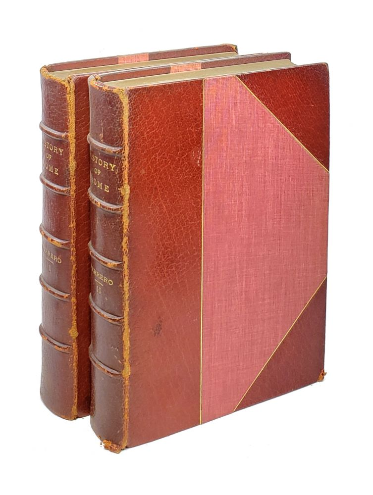 A Short History of Rome [Two Volumes]: The Monarchy and the Republic - From the Foundation of the City to the Death of Julius Caesar 754 B.C. - 44 B.C.; The Empire - From the Death of Caesar to the Fall of the Western Empire 44 B.C. - 476 A.D. Guglielmo Ferrero, Corrado Barbagallo, George Chrystal, trans.
