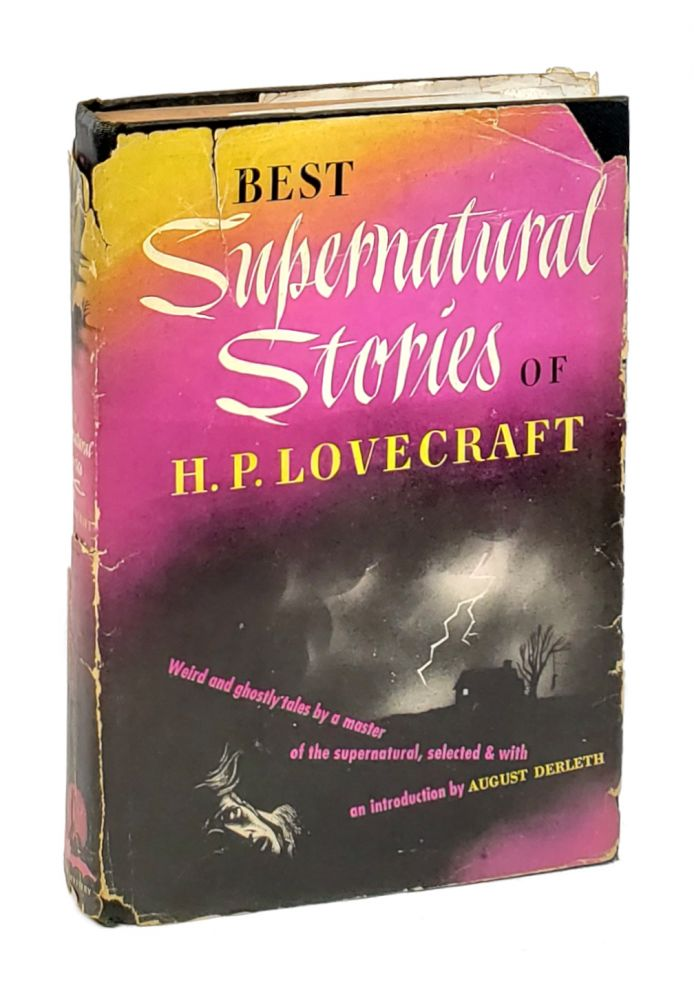 Best Supernatural Stories of H.P. Lovecraft. H P. Lovecraft, August Derleth, Leo Manso, intro., jacket art.