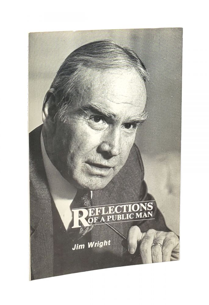 Reflections of a Public Man [Signed with ALS to William Safire]. Jim Wright.