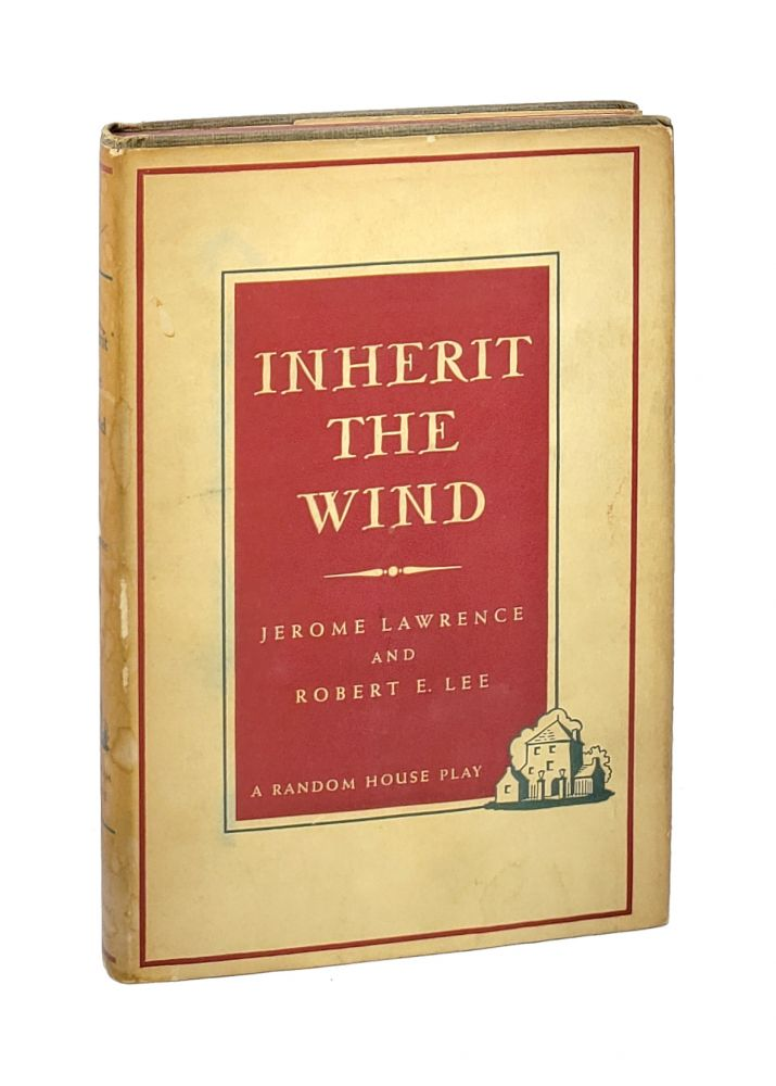 Inherit the Wind. Jerome Lawrence, Robert E. Lee.