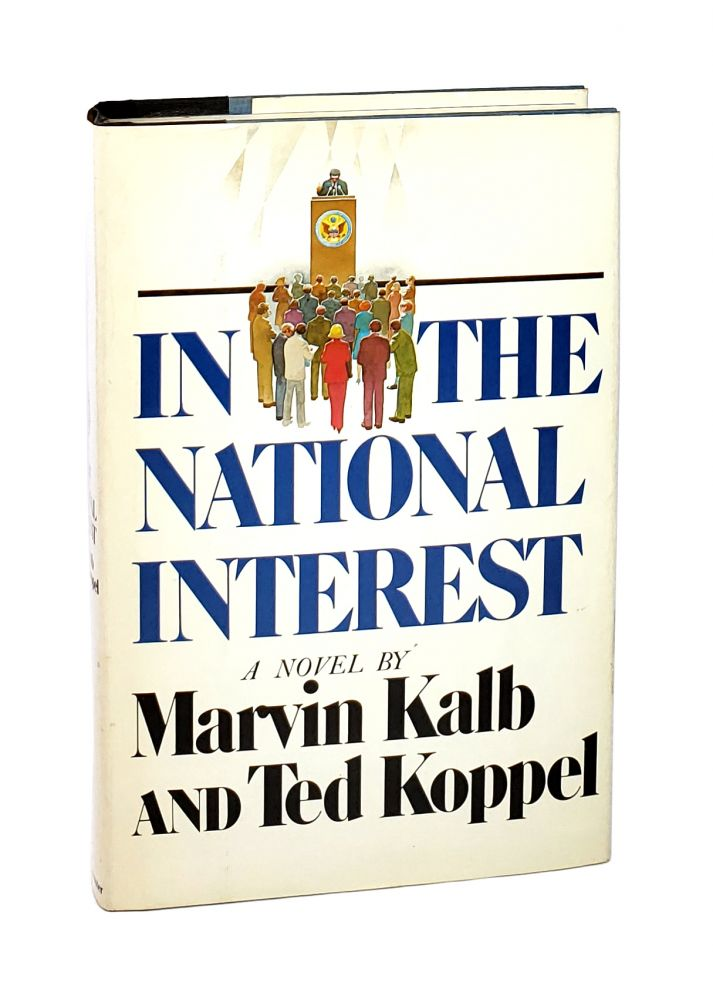 In the National Interest. Marvin Kale, Ted Koppel.