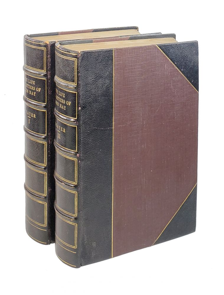 The Life and Letters of John Hay (Two Volumes). William Roscoe Thayer.