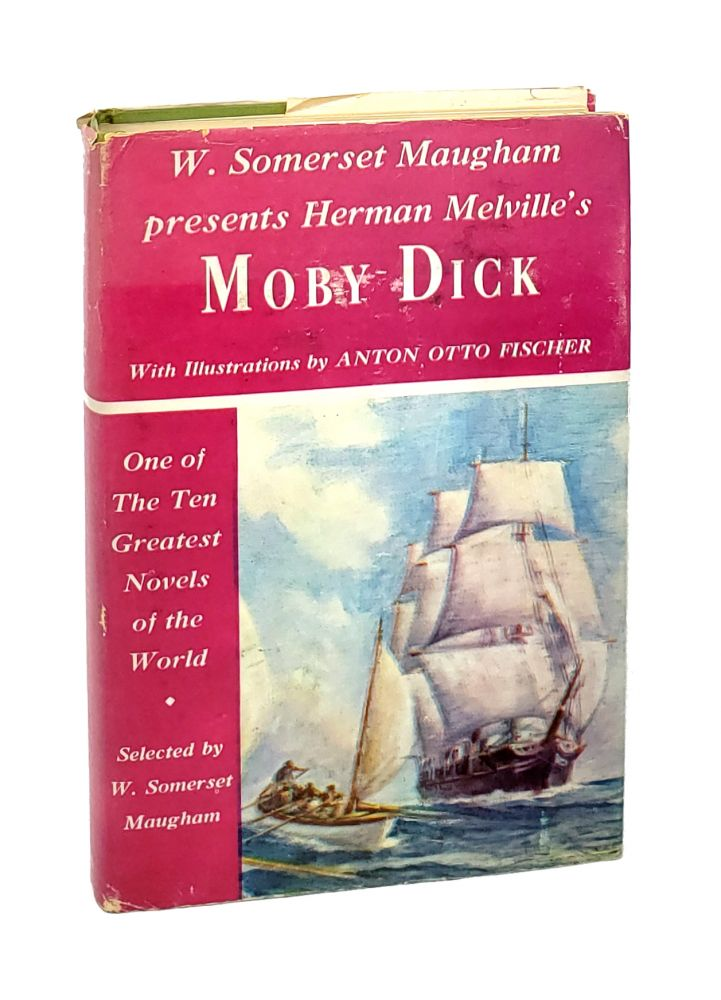 Moby Dick, or The White Whale. Herman Melville, Somerset Maugham, Anton Otto Fischer, ed.