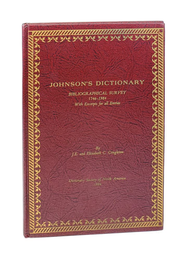 Johnson's Dictionary: Bibliographical Survey 1746-1984, with Excerpts for All Entries. J E. Congleton, Elizabeth C. Congleton.