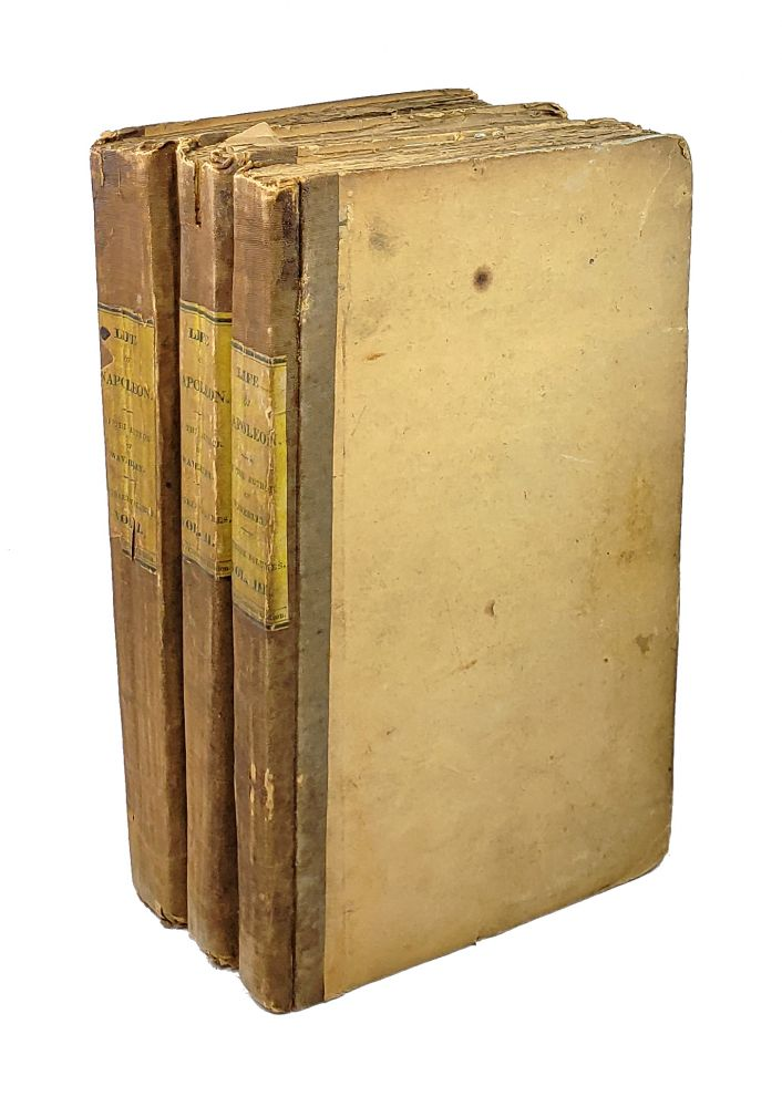 The Life of Napoleon Buonaparte, Emperor of the French. With a Preliminary View of the French Revolution [3 Volumes]. Sir Walter Scott.
