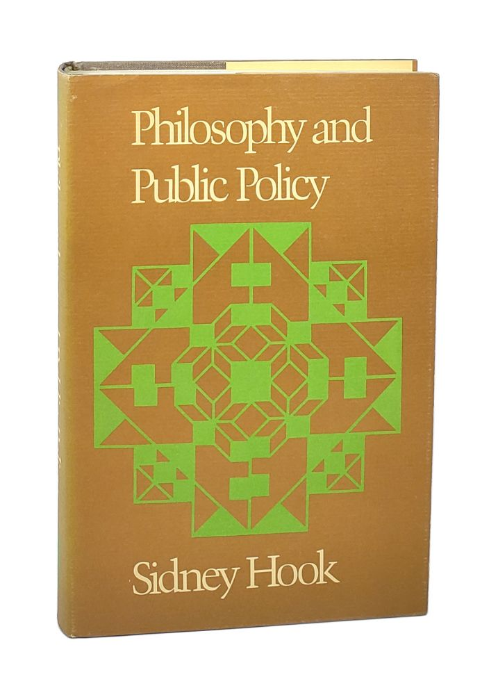 Philosophy and Public Policy. Sidney Hook.