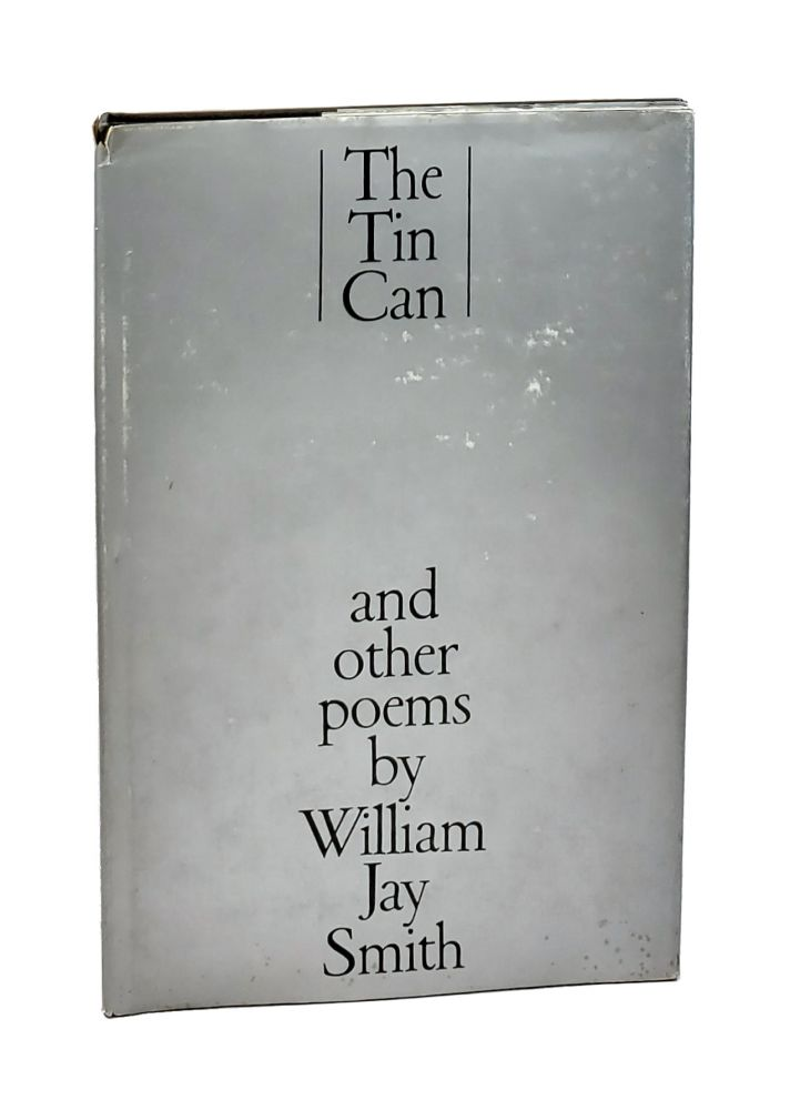 The Tin Can and Other Poems. William Jay Smith.