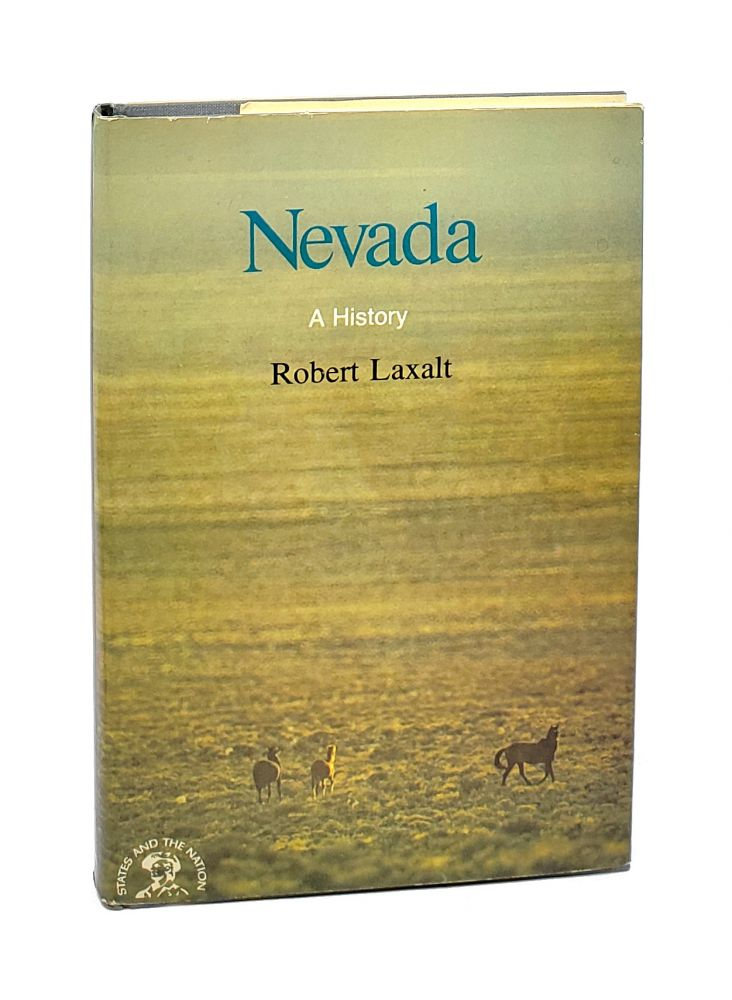 Nevada: A Bicentennial History (The States and the Nation Series) [Inscribed to Sen. Patrick Leahy]. Robert Laxalt.
