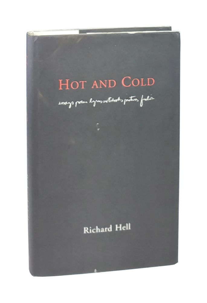 Hot and Cold. Richard Hell.