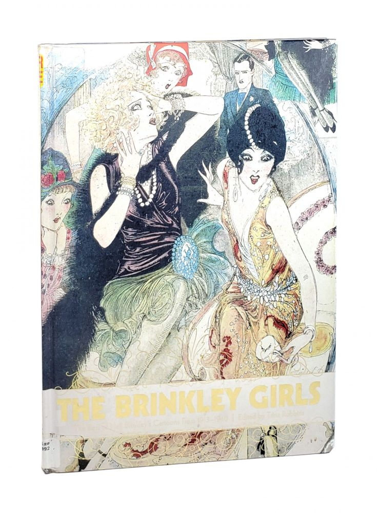 The Brinkley Girls: The Best of Nell Brinkley's Cartoons from 1913 - 1940. Nell Brinkley, Trina Robbins, ed.