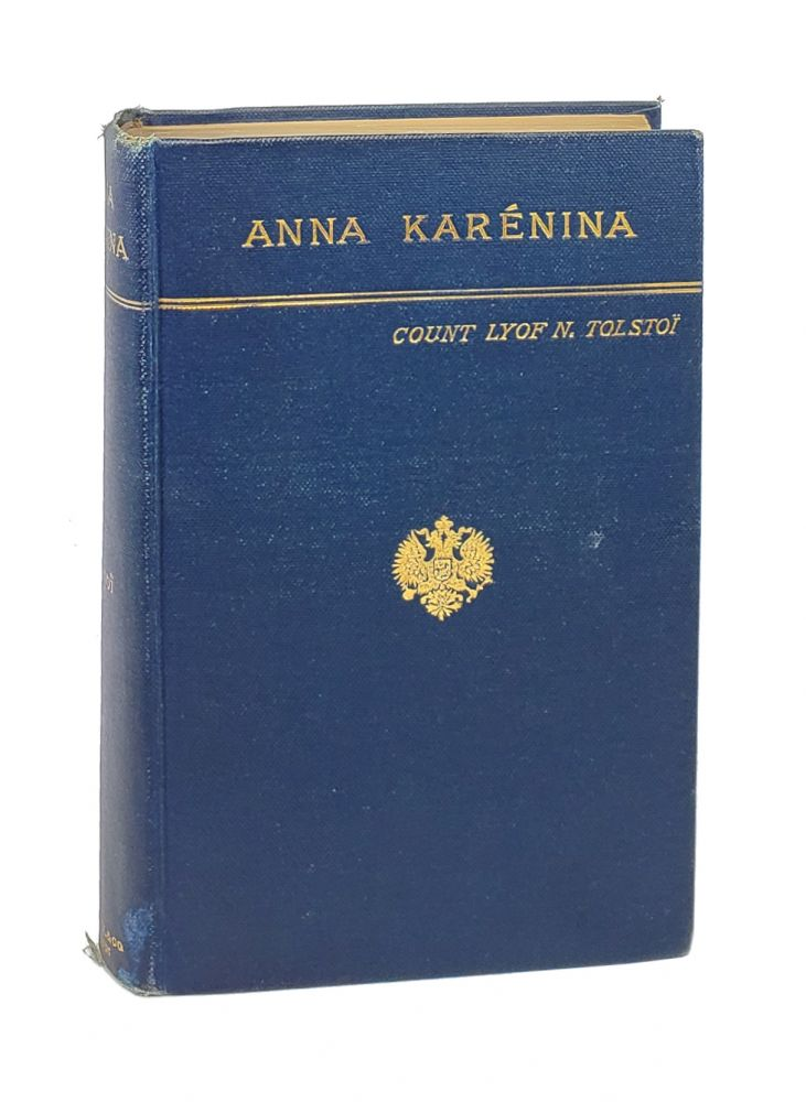 Anna Karenina. Leo Tolstoy, Nathan Haskell Dole, Count Lyof N. Tolstoi, trans.