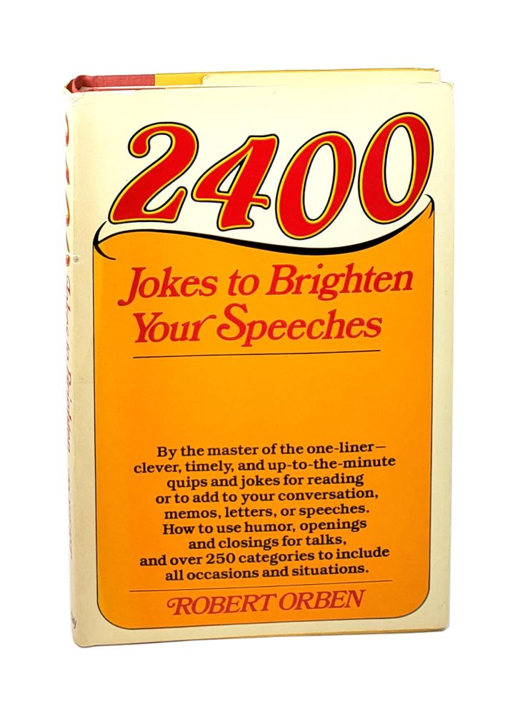 2400 Jokes to Brighten Your Speeches [Signed to William Safire]. Robert Orben.