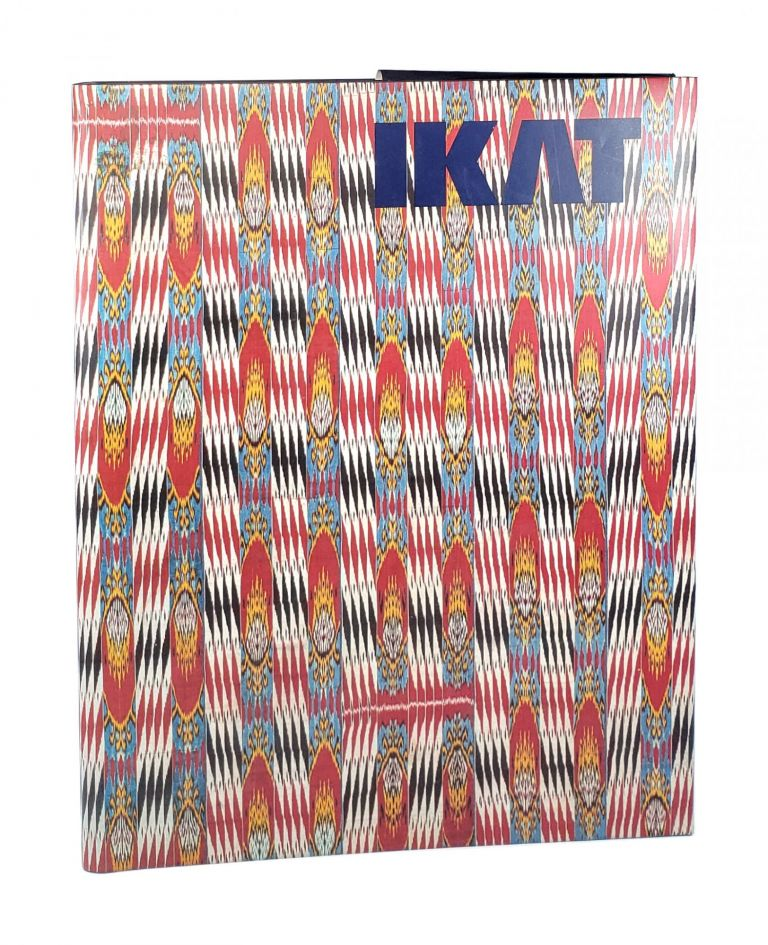 Ikat: Silks of Central Asia. Kate Fitz Gibbon, Andrew Hale.