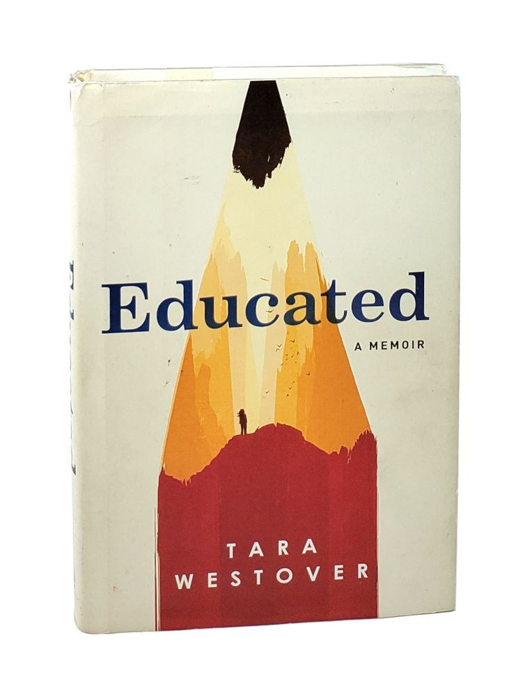 Educated: A Memoir [Signed]. Tara Westover.