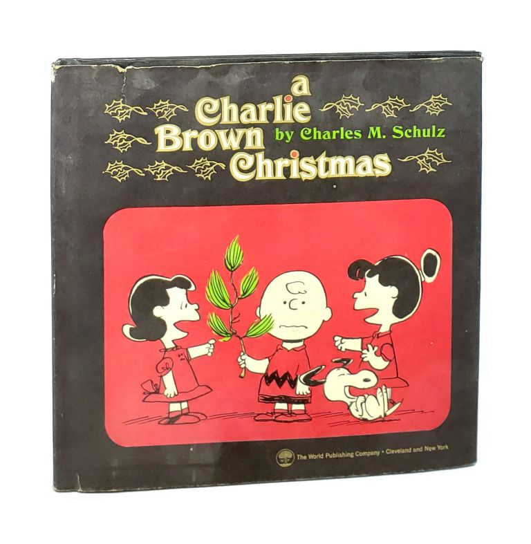 A Charlie Brown Christmas: Adapted from a Bill Melendez Production. Charles M. Schulz.