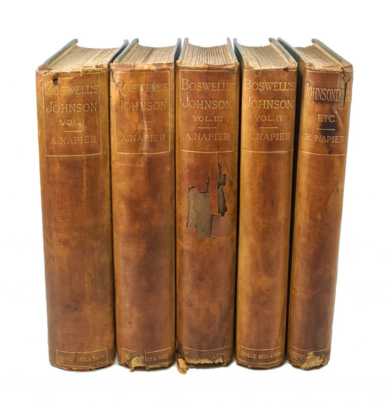 The Life of Samuel Johnson, LL.D., together with the Journal of a Tour to the Hebrides and Johnsoniana (Five Volumes). James Boswell, Hester Thrale Piozzi, Richard Cumberland, Thomas Percy, Thomas Campbell, Joshua Reynolds, Fanny Burney, Alexander Napier, Robina Napier, as Mme d'Arblay, ed.