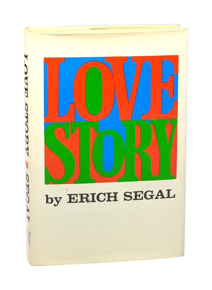 Love Story [Signed]. Erich Segal.
