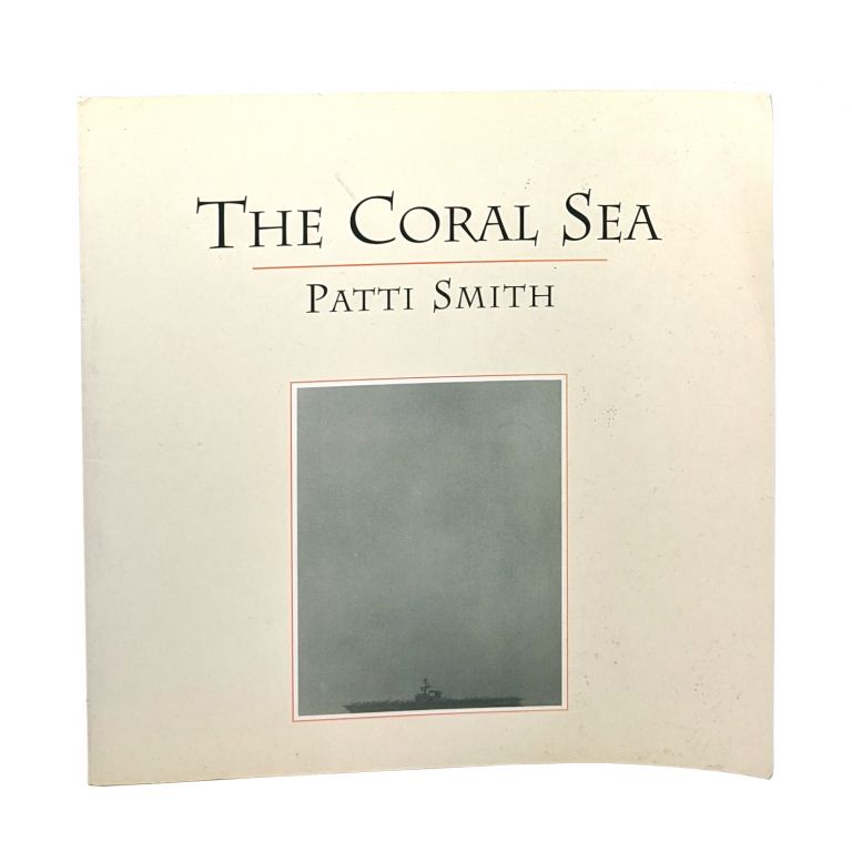 The Coral Sea [Signed]. Patti Smith.