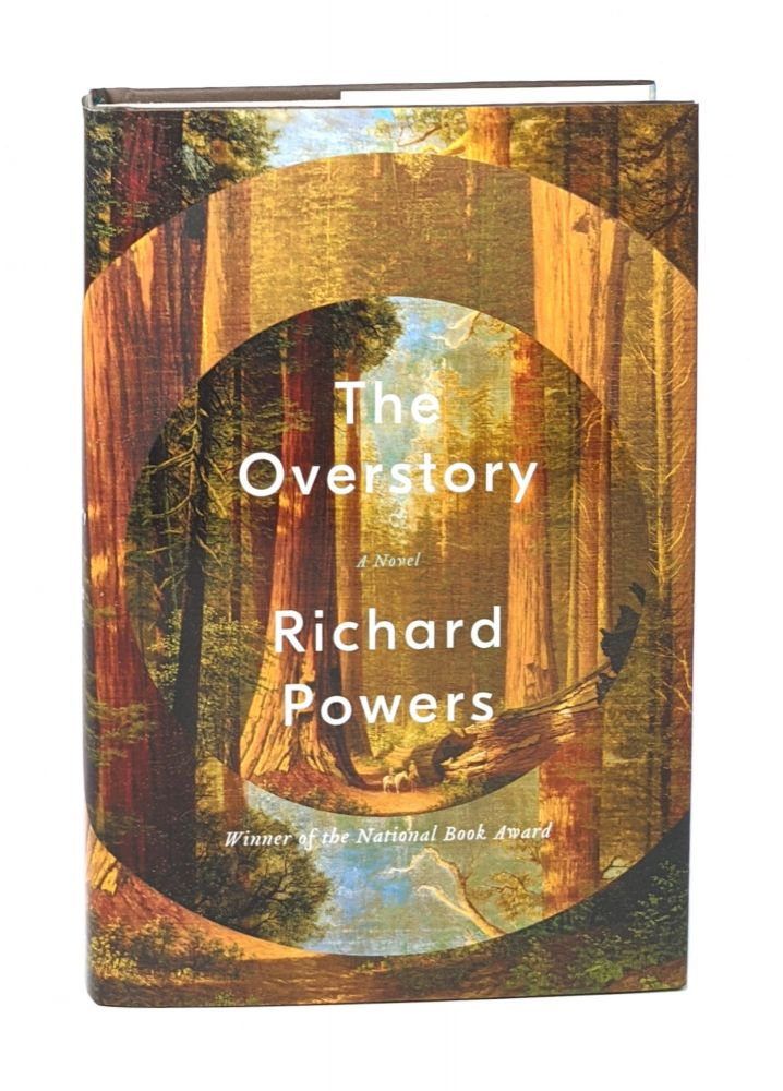 The Overstory [Signed First Printing]. Richard Powers.