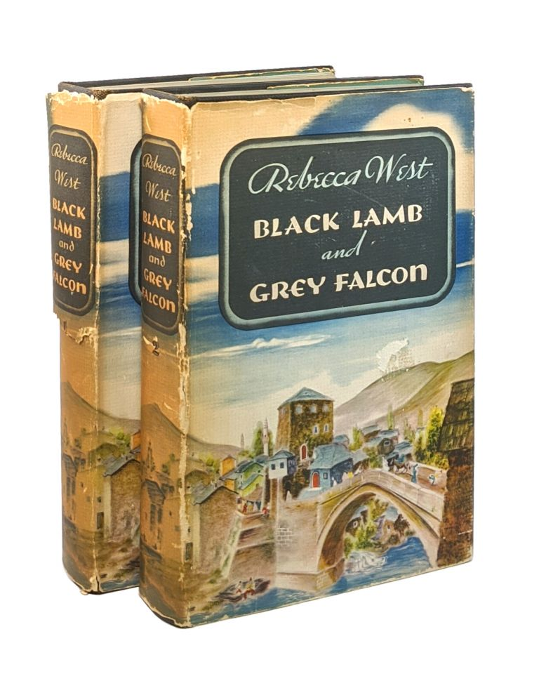 Black Lamb and Grey Falcon [Two Volumes]. Rebecca West.