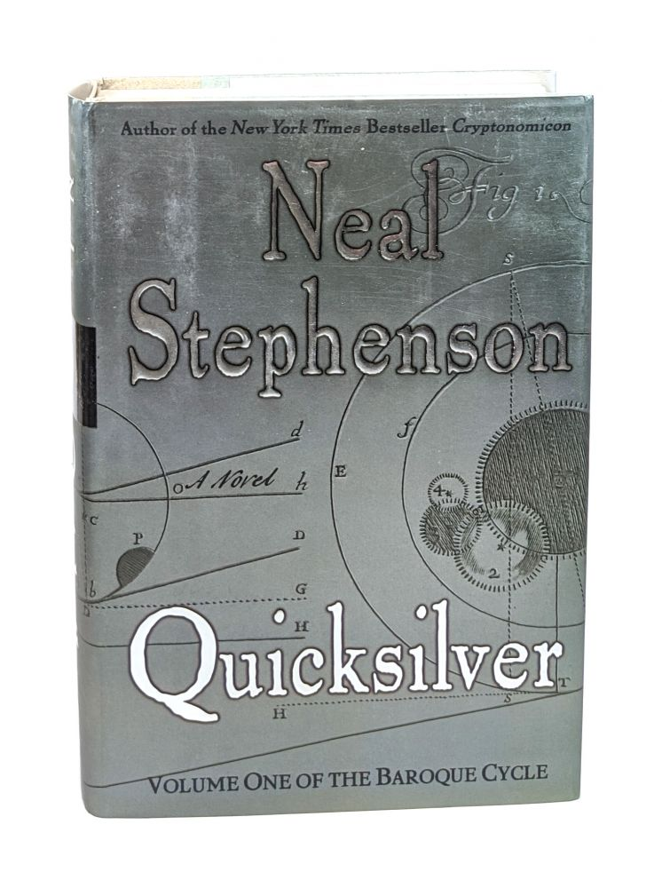 Quicksilver: Volume One of the Baroque Cycle [Signed]. Neal Stephenson.