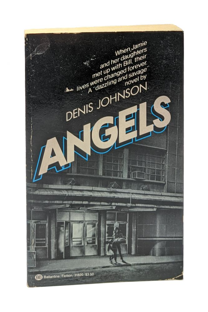 Angels [First Paperback Edition]. Denis Johnson.