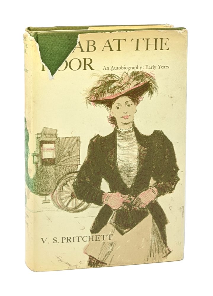 A Cab at the Door: An Autobiography: Early Years [Signed]. V S. Pritchett.