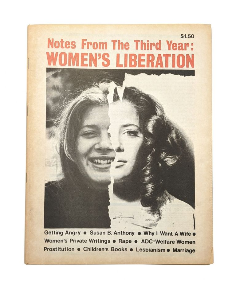 Notes From the Third Year: Women's Liberation. Anne Koedt, ed.