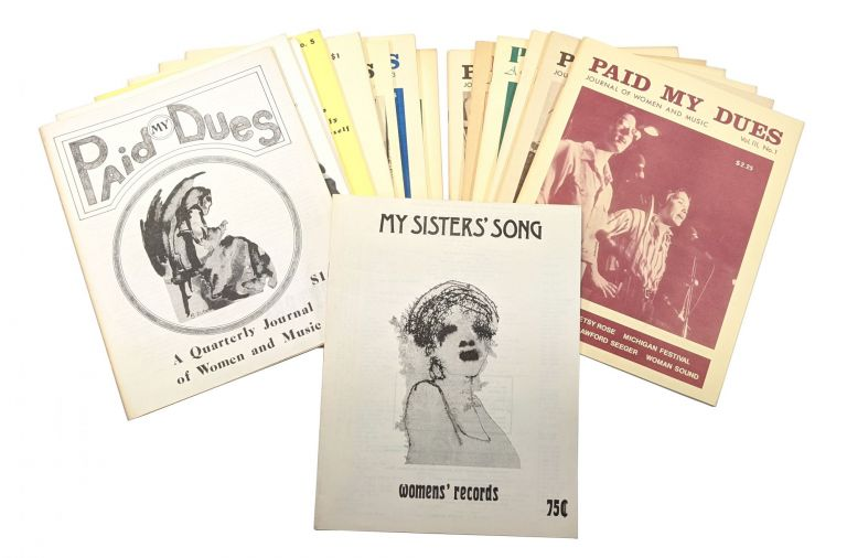 My Sisters' Song: Discography of Woman-made Music and Paid My Dues (14 Issues). Dorothy K. Dean.