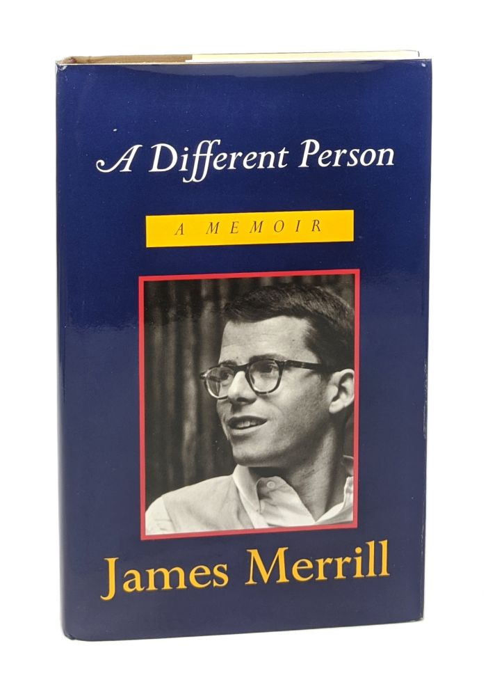 A Different Person: A Memoir [Signed]. James Merrill.