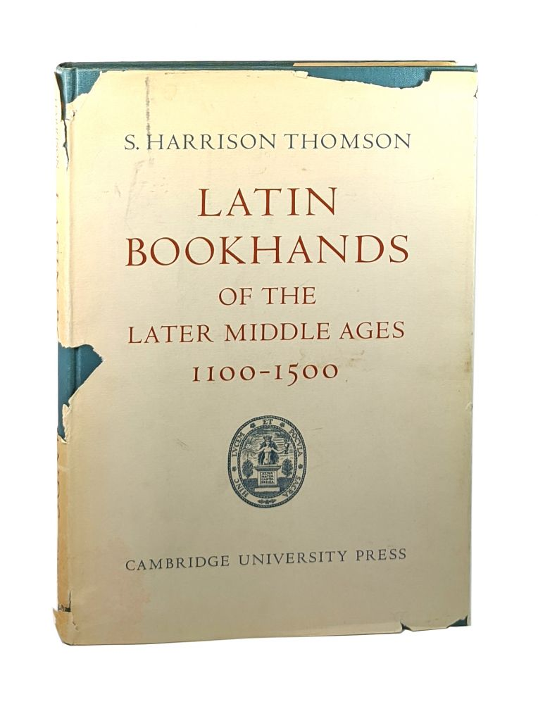 Latin Bookhands of the Later Middle Ages: 1100-1500 [with Bookplate of Edmund Daniel Pellegrino]. S. Harrison Thomson.