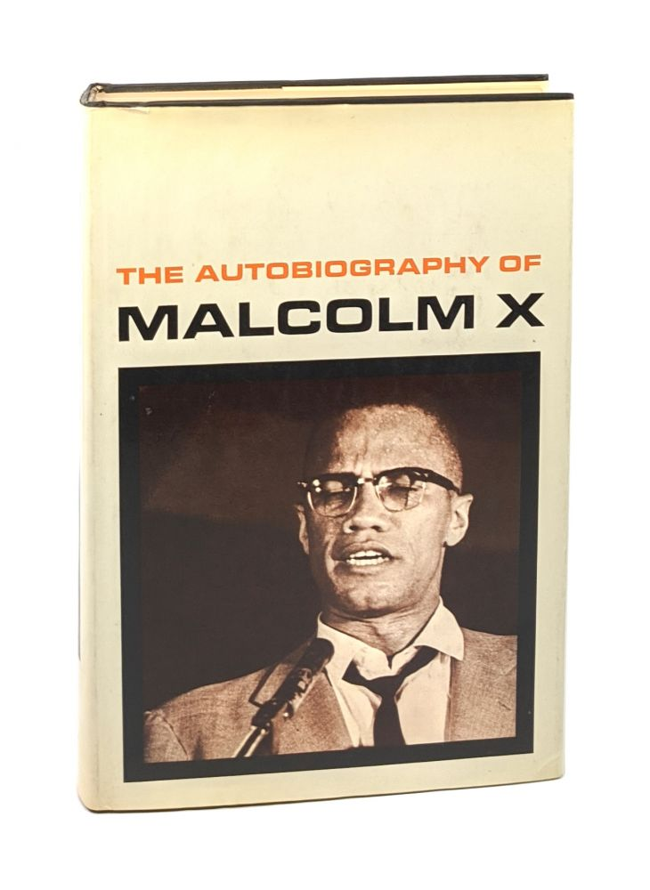 The Autobiography of Malcolm X [Second Printing]. Malcolm X., Alex Haley.