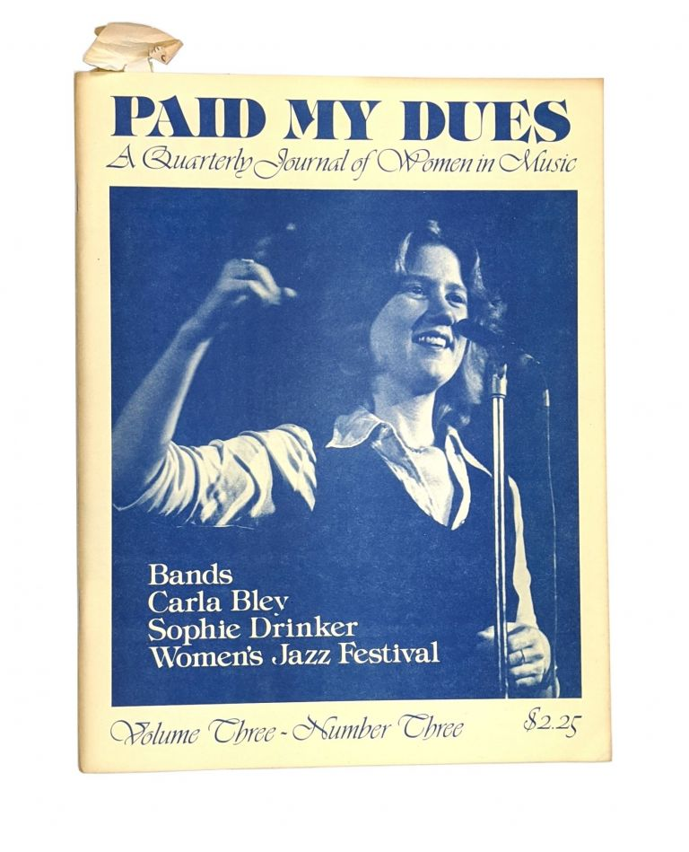 Paid My Dues: A Quarterly Journal of Women in Music, Volume Three, Number Three. Dorothy Dean, ed.
