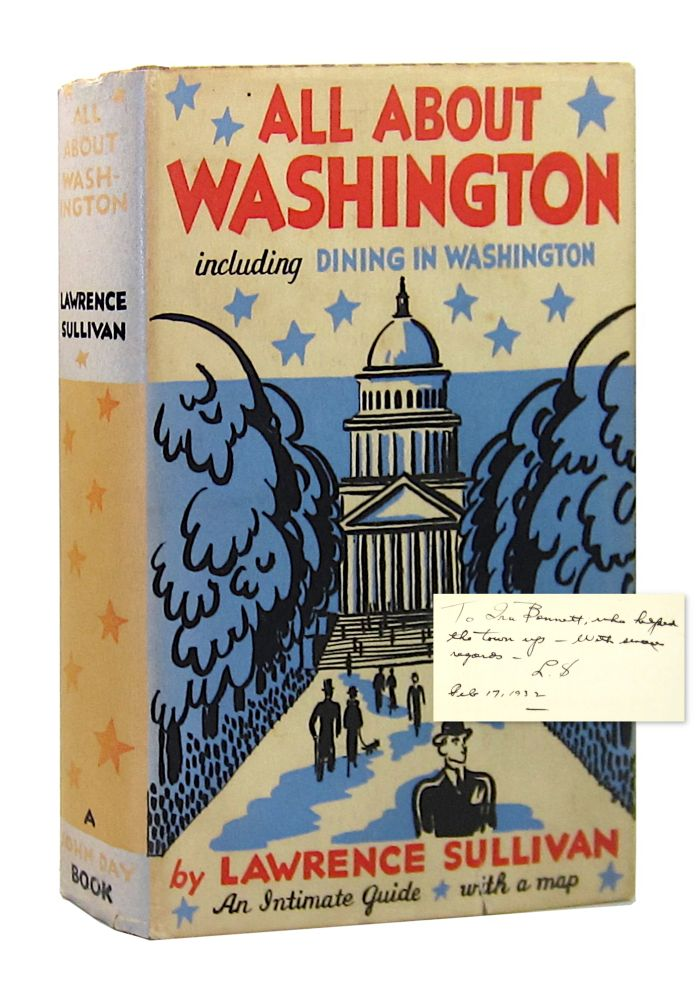 All About Washington, including Dining in Washington: An Intimate Guide. Lawrence Sullivan.