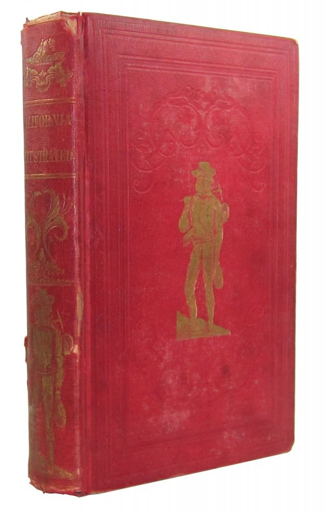 A Pictorial View of California; including a Description of the Panama and Nicaragua Routes, with Information and Advice Interesting to All, Particularly Those Who Intend to Visit the Golden Region. A Returned Californian, John M. Letts.