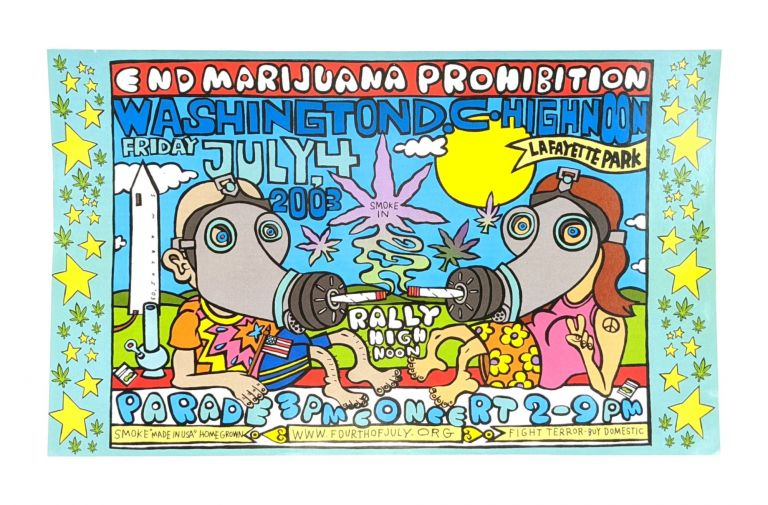 End Marijuana Prohibition, Washington, DC: High Noon, Friday July, 4th 2003 [Poster Title]. Steve Marcus, Fourth of July Hemp Coalition, artist.