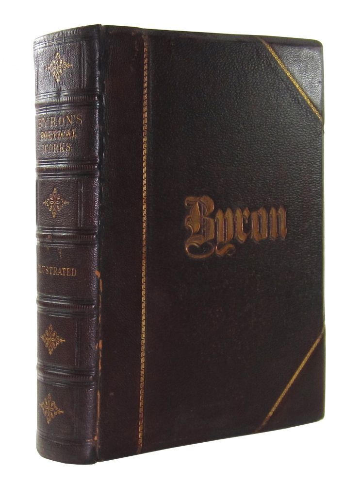 The Poetical Works of Lord Byron with Explanatory Notes, and a Comprehensive Life of the Author. George Gordon Noel, ron, Thomas Moore, Ed.
