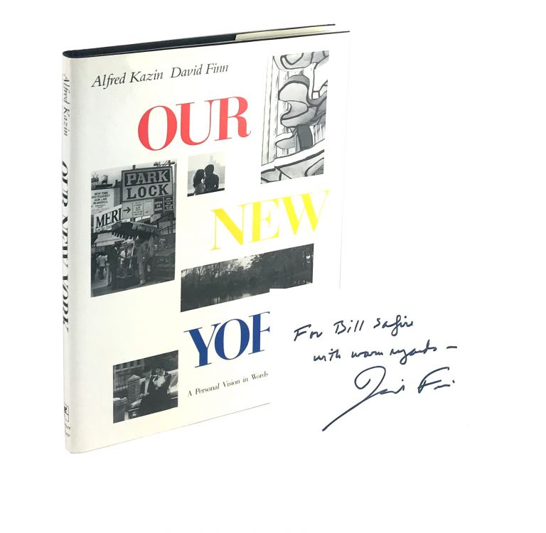 Our New York [Inscribed by Finn to William Safire]. Alfred Kazin, David Finn.