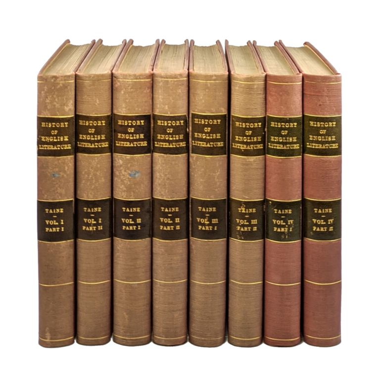 History of English Literature (Four Volumes in Eight) [Limited Edition, #1 of 500]. ippolyte, Taine, H. Van Laun, dolphe, trans.