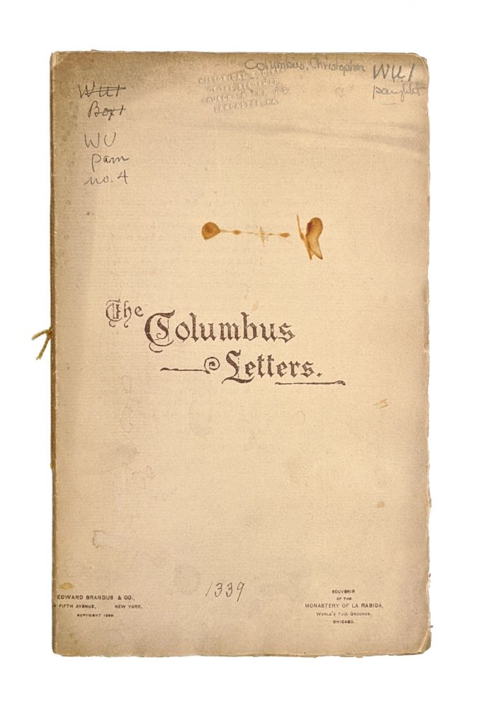 The Columbus Letters [Souvenir of the Monastery of La Rabida, 1893 Chicago World's Fair]