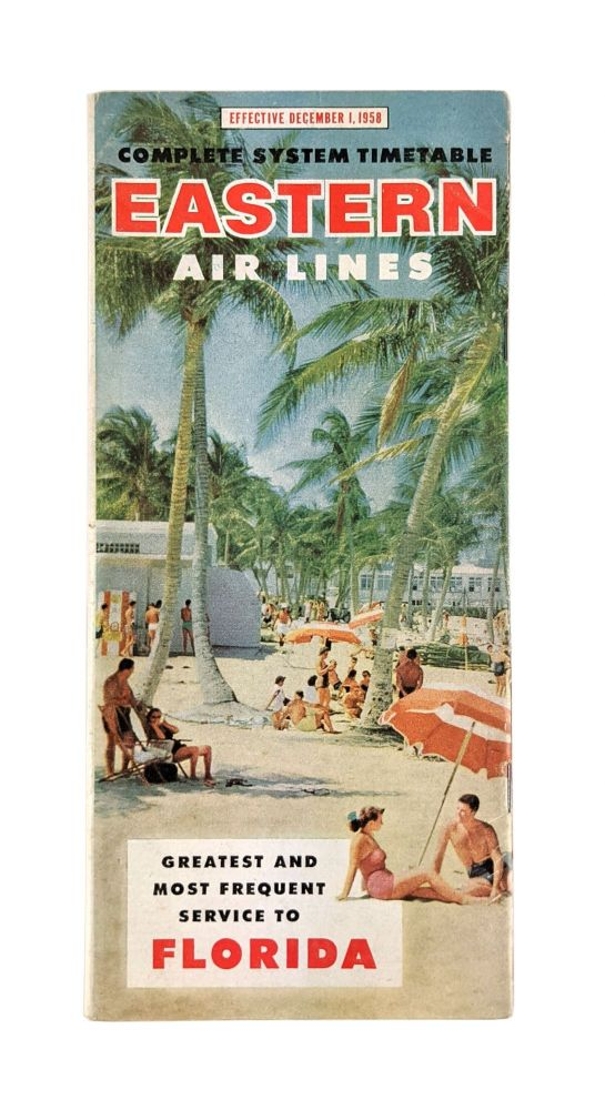 Complete System Timetable Effective December 1, 1958. Eastern Air Lines.