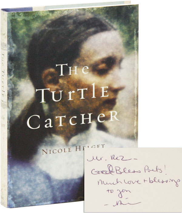 The Turtle Catcher [Inscribed and Signed]. Nicole Helget.
