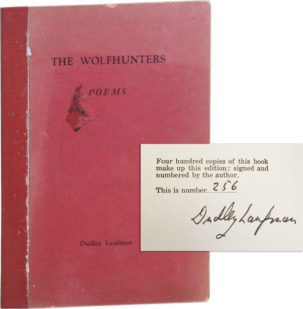 The Wolfhunters: Poems [Limited Edition, Signed]. Dudley Laufman.