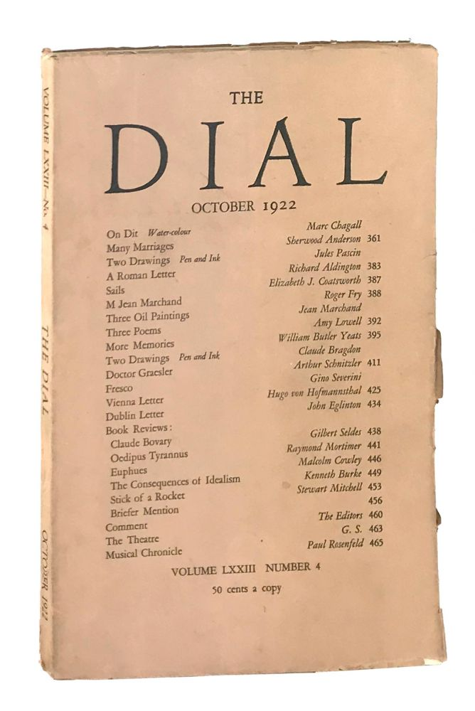 The Dial, October 1922, Volume LXXIII, Number 4 [containing More Memories by Yeats]. William Butler Yeats, Scofield Thayer, Gilbert Seldes, contrib., ed.