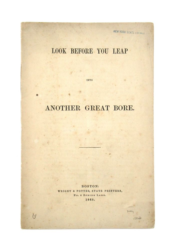 Look Before You Leap Into Another Great Bore. Francis William Bird.