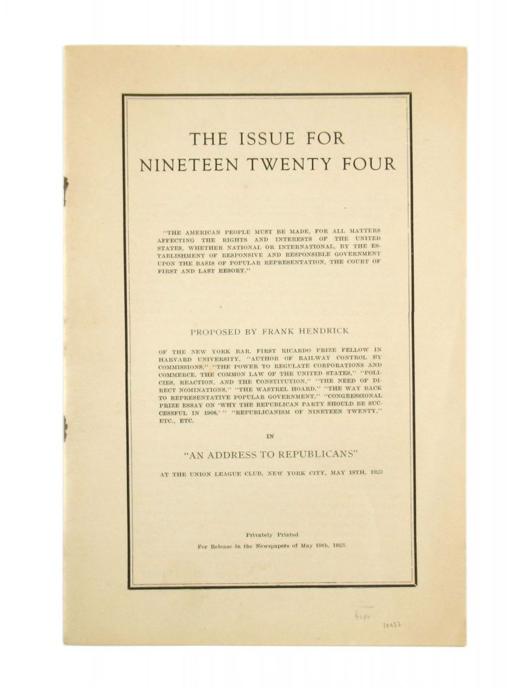 The Issue for Nineteen Twenty Four. Frank Hendrick.